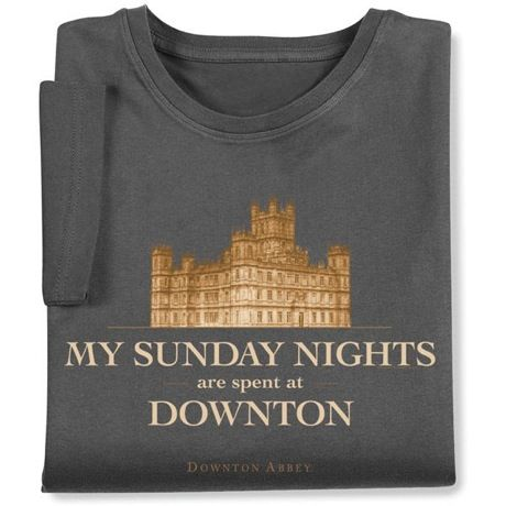 Downton Abbey My Sundays Are Spent At Downton Shirts
