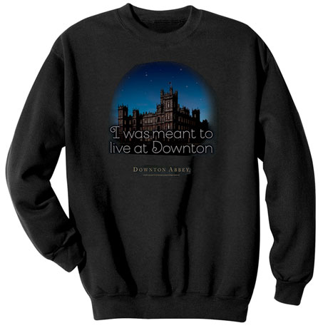 Downton Abbey Shirts - To Live At Downton Sweatshirt