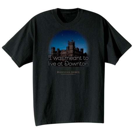 Downton Abbey Shirts - To Live At Downton T-Shirt