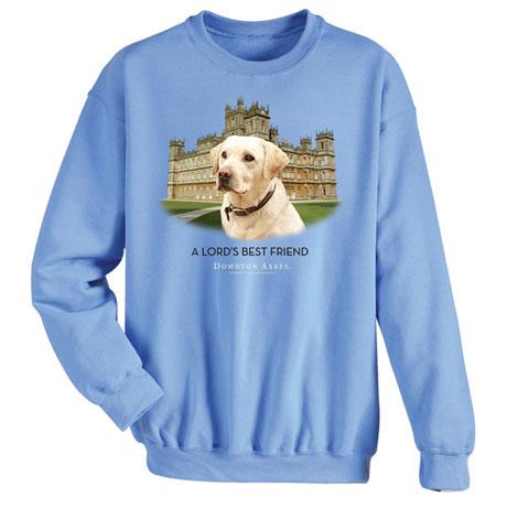 Lord's Best Friend Downton Abbey Sweatshirt