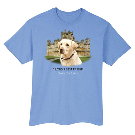 Lord's Best Friend Downton Abbey T-Shirt