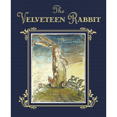 Velveteen Rabbit Hard Cover Book Deluxe Edition by Margery Williams