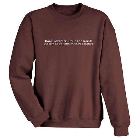 Book Lovers Will Rule the World Sweatshirt in Brown