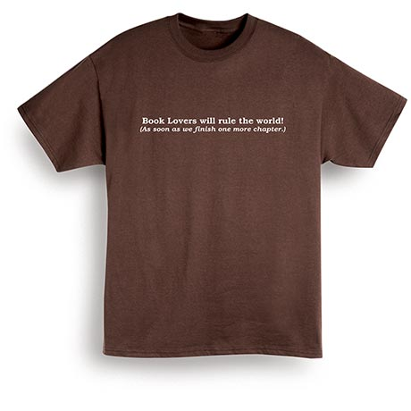 Book Lovers Will Rule the World T-Shirt in Brown