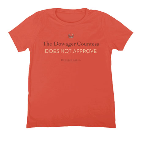 Downton Abbey Dowager Does Not Approve Short Sleeve T-Shirt