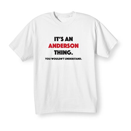 Personalized You Wouldn't Understand Shirts