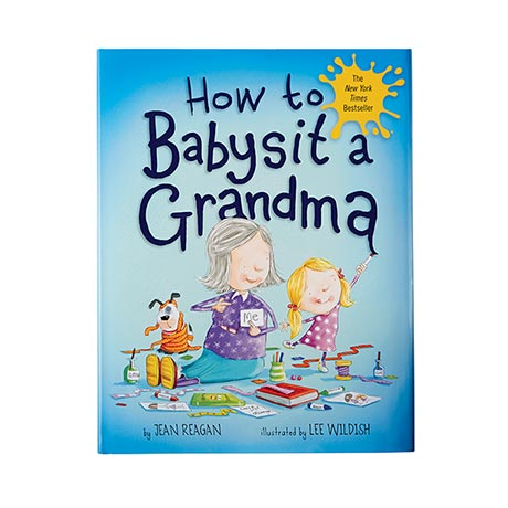 How to Babysit a Grandma Book by Jean Reagan