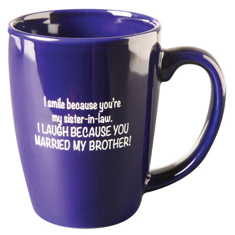 I Smile Because Sister-In-Law Mugs