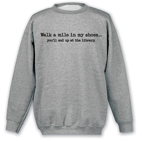 Walk a Mile in My Shoes Sweatshirt