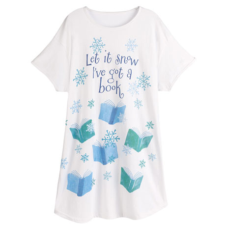 Let It Snow, I've Got a Book Nightshirt