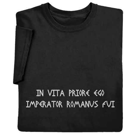 Latin In a Previous Life T-Shirt
