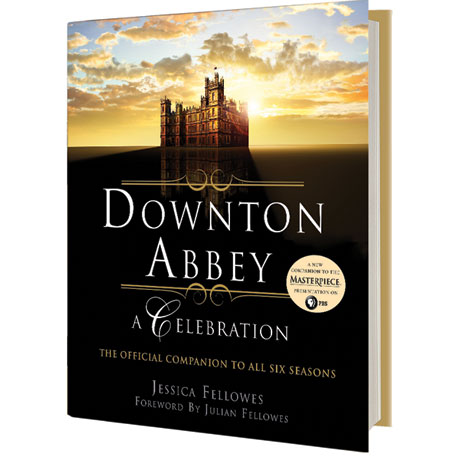 Downton Abbey: A Celebration: The Official Companion to All Six Seasons Signed Book