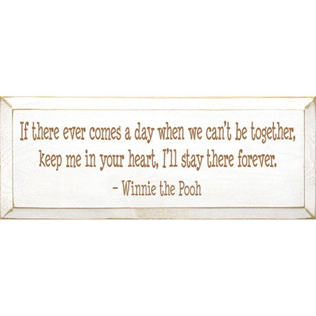 Winnie-the-Pooh Keep Me in Your Heart Plaque