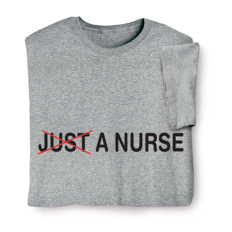 Not Just a Nurse Shirts