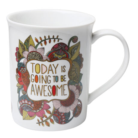 Today Is Going to Be Awesome Mug