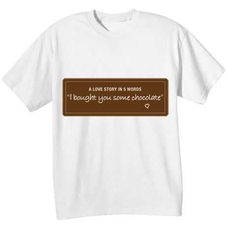 A Love Story in 5 Words Shirts
