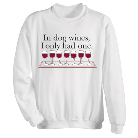 In Dog Wines Shirts