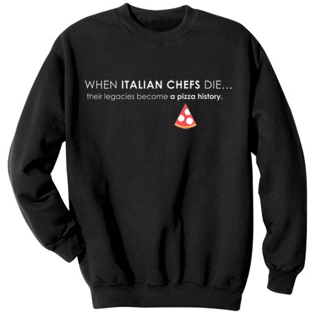 Pizza History Shirts