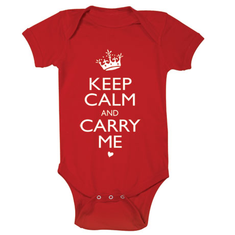 Keep Calm and Carry Me Baby Snapsuit and Toddler Shirts