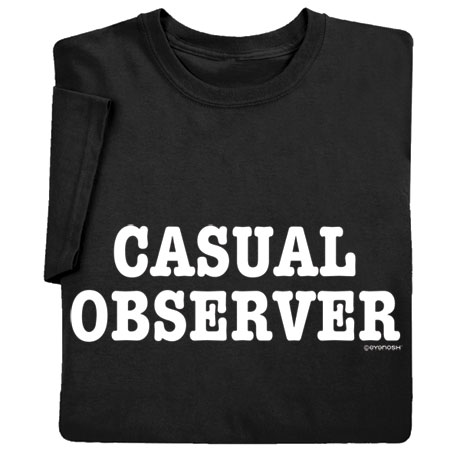 Casual Observer Shirts