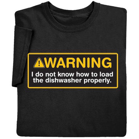 Warning Dishwasher Shirts
