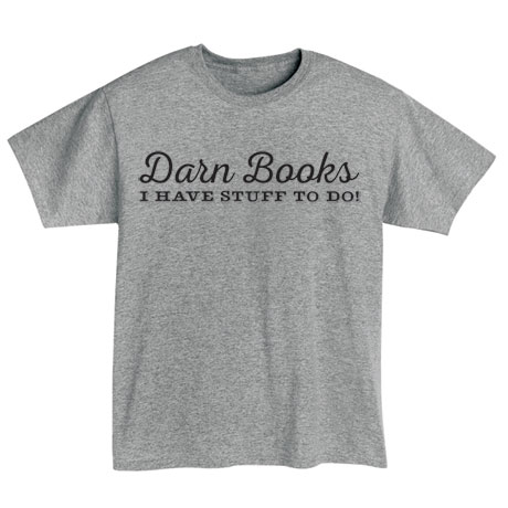 Darn Books Shirts