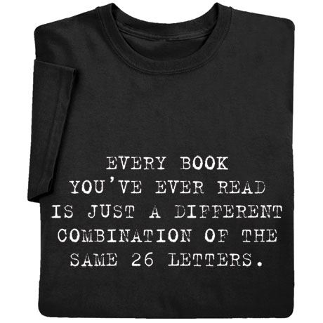Every Book You've Ever Read Shirt