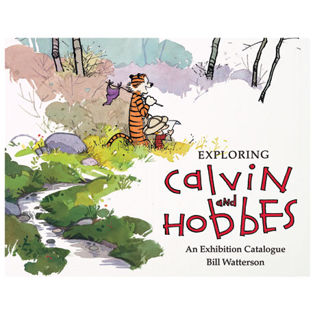 Exploring Calvin and Hobbes: An Exhibition Catalog