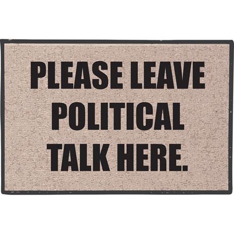 Leave Politics Here Doormat