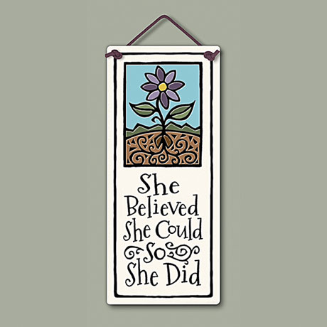 She Believed She Could So She Did - Ceramic Wall Plaque