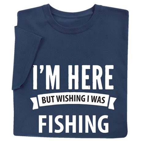 Custom Wishing I Was Shirts