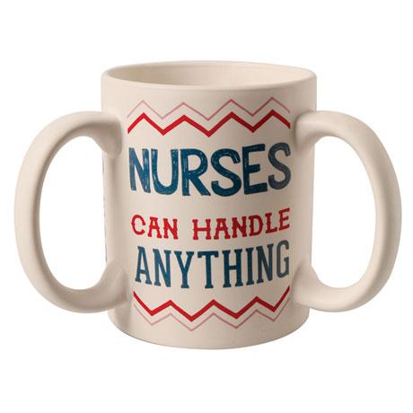 Nurses Can Handle Anything Mug