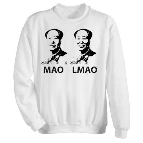 MAO LMAO Shirts