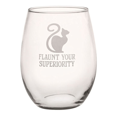 Flaunt Your Superiority Stemless Wine Glass