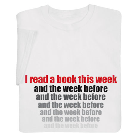 I Read a Book This Week Shirts
