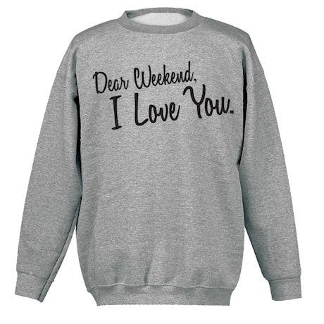 Dear Weekend Shirts