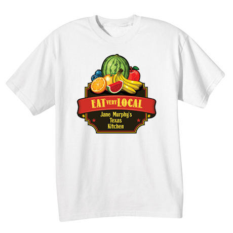 Eat Very Local Apron and Shirts