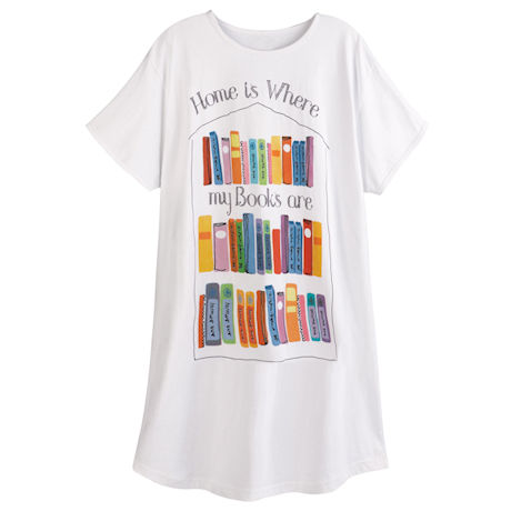 Home Is Where My Books Are Nightshirt