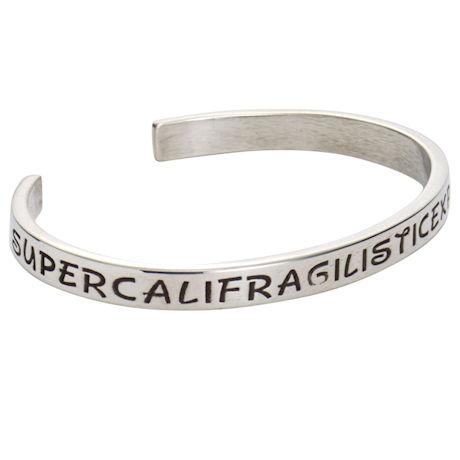 Supercalifragilisticexpialidocious Cuff Bracelet