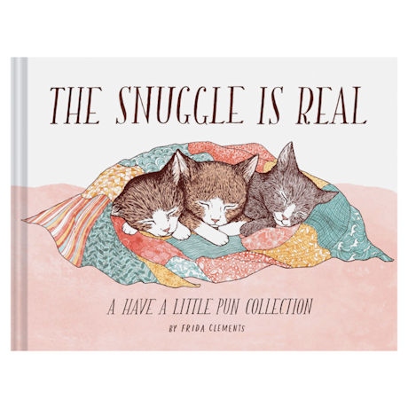 The Snuggle is Real Book