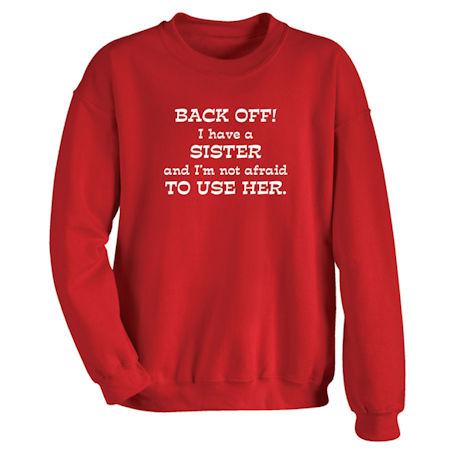 I Have A Sister Shirts