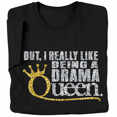 Drama Queen Glitter T-Shirt