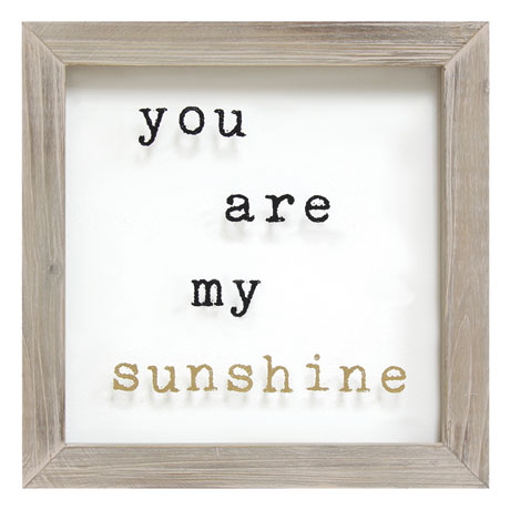 You Are My Sunshine Framed Art