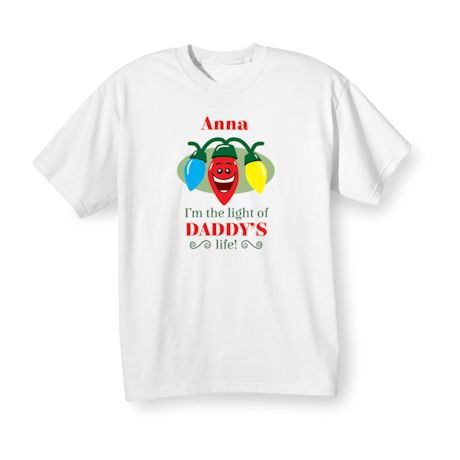 """Personalized Children's """"Light of {Name}'s Life!"""" Shirt"""