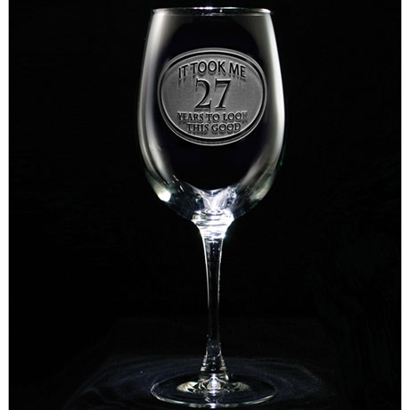 """Personalized """"It Took Me Years"""" Wine Glass"""