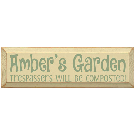 Personalized Garden Trespassers Sign with Stake