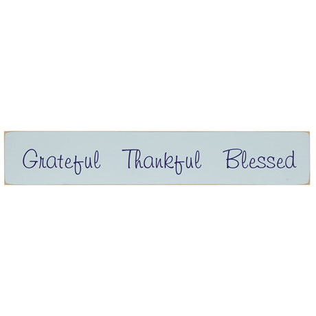 Grateful Thankful Blessed Wood Plaque