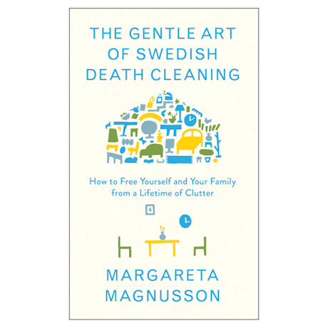 The Gentle Art of Swedish Death Cleaning Book