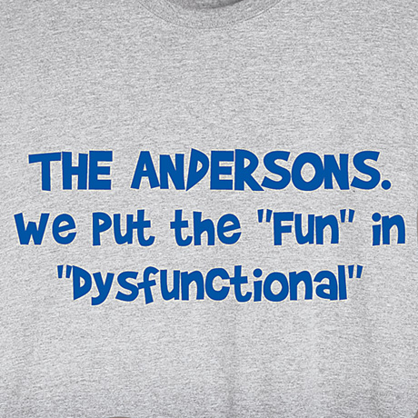 Personalized Fun In Dysfunctional Shirt