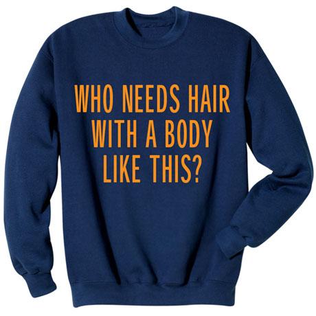Who Needs Hair Shirt